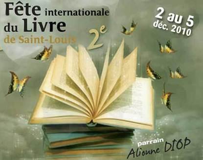 Cinquième édition du Festival International de Poésie de Saint Louis, du 1er au 03 décembre 2011.