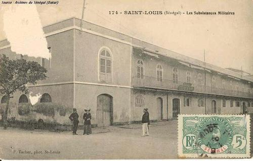 [ARCHIVES] Les subsistances militaires à Saint-Louis du Sénégal