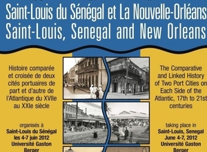 Saint-Louis du Sénégal, La Nouvelle Orléans : deux villes en miroir (4-7 juin 2012 )
