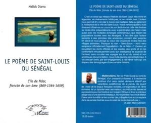 Cérémonie de Dédicace : ''Le Poème de Saint-Louis du Sénégal'' de l'écrivain Malick Diarra sera présenté, ce vendredi 21 Septembre 2012, au Warc (Dakar).