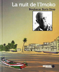 ''La Nuit de l'Imoko'', nouvelle plongée dans l'univers littéraire de Boubacar Boris Diop.