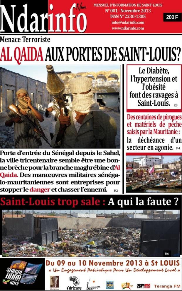 LA UNE DE NDARINFO  JOURNAL : Al Qaida aux portes de  Saint-Louis ? … Saint-Louis trop « sale » : A qui la faute ? … Le diabète, l'hypertension et l'obésité font des ravages à Saint-Louis.