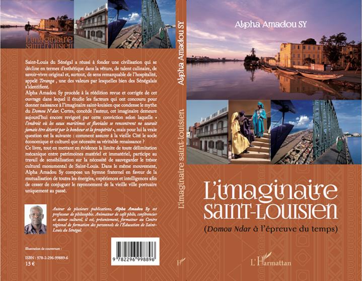 """Nouvelle publication: """"L'IMAGINAIRE SAINT-LOUISIEN: Domou Ndar à l'épreuve du temps"""", du professeur Alpha Amadou SY."""