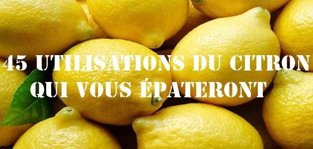45 utilisations du citron qui vous épateront