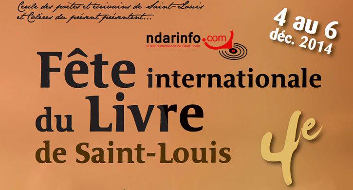Quatrième édition de la Fête Internationale du livre de Saint-Louis: du 4 au 6 décembre 2014.