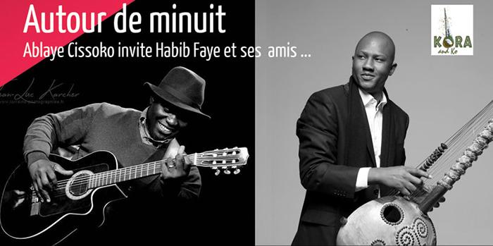 AUTOUR DE MINUIT : Ablaye CISSOKO et HABIB FAYE vont bercer Saint-Louis.