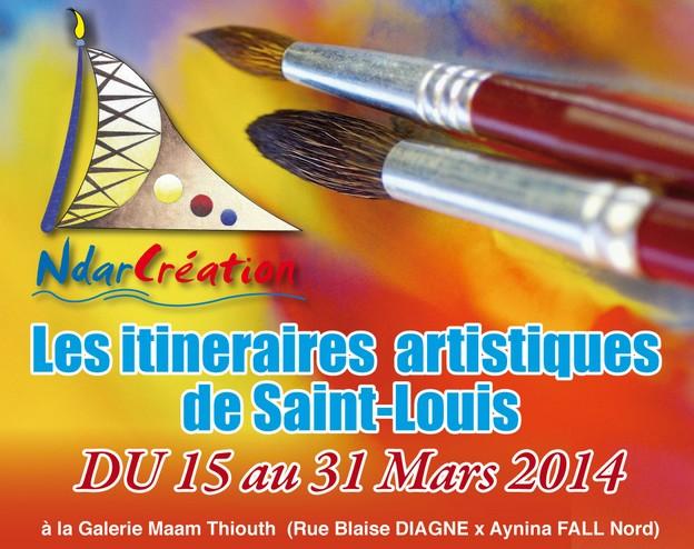 CULTURE: Ouverture de la deuxième édition des Itinéraires artistiques de Saint-Louis, ce samedi 15 mars 2014