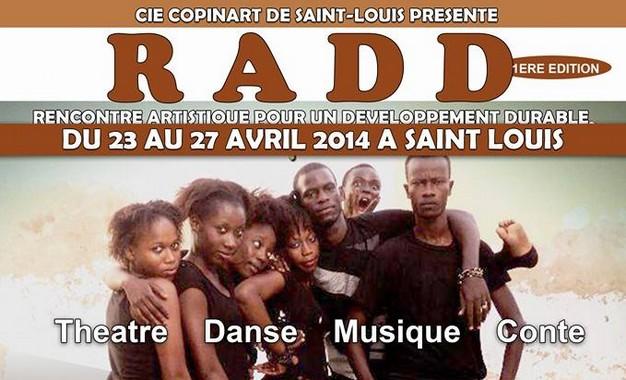 CULTURE - THÉÂTRE : Ouverture du festival RADD, du 23 au 27 avril 2014 à Saint-Louis.