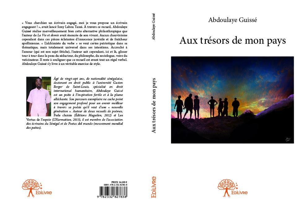 """CULTURE: """"Aux trésors de mon pays"""", nouveau recueil de poèmes d'Abdoulaye GUISSE."""