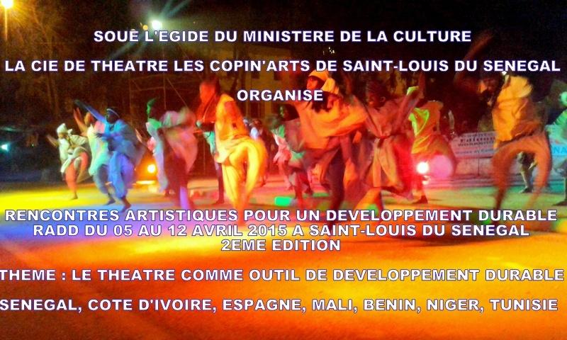 CULTURE: Ouverture du festival des arts de la scène à Saint-Louis, du 05 au 12 Avril 2015.