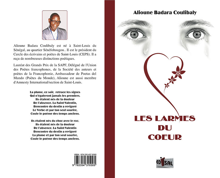 CULTURE : PARUTION  des « LARMES DU CŒUR », nouveau recueil de poèmes d'Alioune Badara COULIBALY.