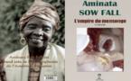 ''L'empire du mensonge'' d'Aminata Sow Fall se veut ''une introspection sociale''